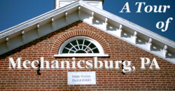 Mechanicsburg Walking Tour